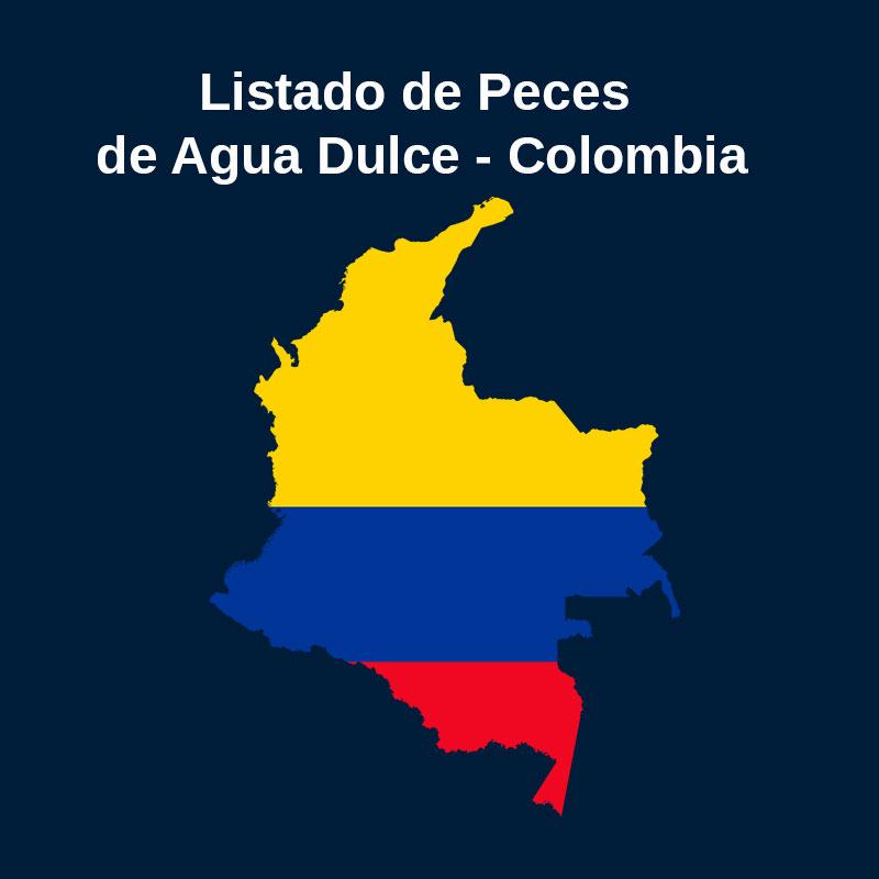 Acictios - Listado de peces dulceacuícolas de Colombia
